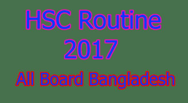 HSC Routine 2017 Bangladesh