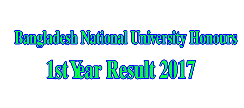 Bangladesh National University (NU) Honors 1st year Result 2017